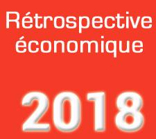 RETROSPECTIVE ECONOMIQUE 2018