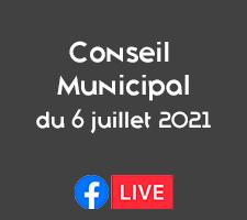 REUNION DU CONSEIL MUNICIPAL DU 6 JUILLET 2021