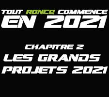 LES GRANDS PROJETS 2021